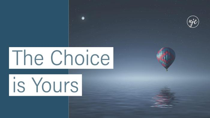 The choice is yours (2)
